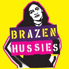 BRAZEN HUSSIES